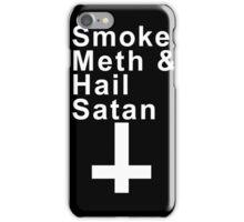 SMOKE METH & HAIL SATAN iPhone Case/Skin