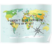I haven't been everywhere but it's on my list - Susan Sontag Poster