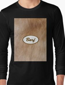 Barf Long Sleeve T-Shirt