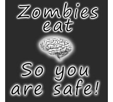 Zombies eat brains Photographic Print