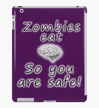 Zombies eat brains iPad Case/Skin