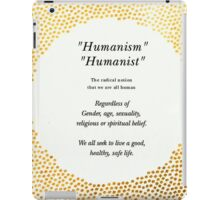 humanism iPad Case/Skin
