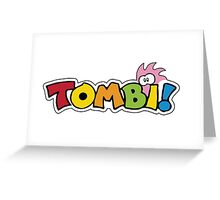 Tombi Tomba Greeting Card