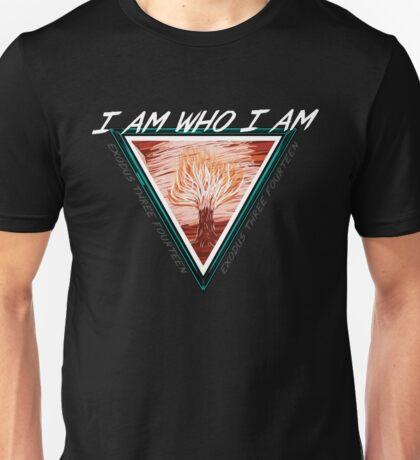 I AM WHO I AM Unisex T-Shirt