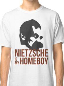 Nietzsche is My Homeboy Classic T-Shirt
