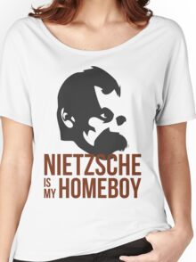 Nietzsche is My Homeboy Women's Relaxed Fit T-Shirt