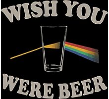 Wish you were beer Photographic Print