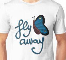 Fly away butterfly Unisex T-Shirt