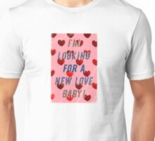 I'm looking for a new Love Baby – A Hell Songbook Edition Unisex T-Shirt