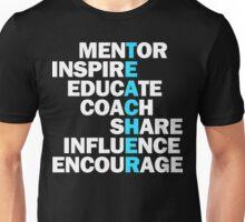 Teacher - Mentor Inspire Educate Couch Share Encourage Unisex T-Shirt