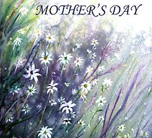 Happy Mother's Day by Linda Callaghan