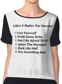 Life's 6 rules Chiffon Top