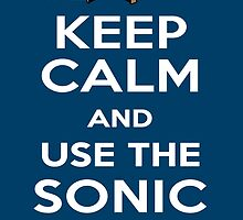 Keep Calm And Use The Sonic Screwdriver! by echomusic