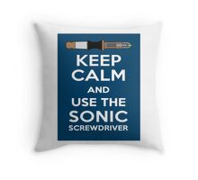 Keep Calm And Use The Sonic Screwdriver! Throw Pillow