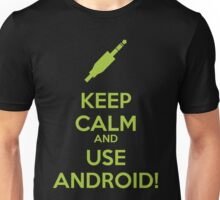 KEEP CALM AND USE ANDROID! - Green Unisex T-Shirt