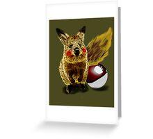 I CHOOSE YOU!! Greeting Card