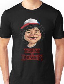 Trust in Dustin Unisex T-Shirt