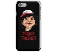 Trust in Dustin iPhone Case/Skin