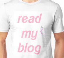 Read My Blog Unisex T-Shirt
