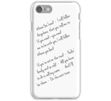 Where you lead iPhone Case/Skin