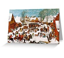 Pieter Bruegel the Elder - Massacre of the Innocents (1565 - 1567)  Greeting Card