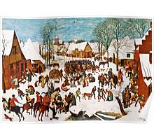 Pieter Bruegel the Elder - Massacre of the Innocents (1565 - 1567)  Poster
