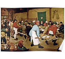 Pieter Bruegel the Elder - Peasant Wedding (1566 - 1569)  Poster