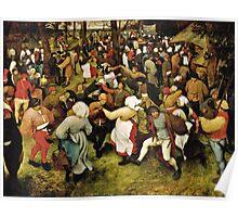 Pieter Bruegel the Elder - The Wedding Dance (1566)  Poster