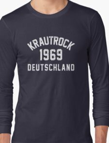 Krautrock Long Sleeve T-Shirt