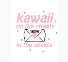 Kawaii on the Streets, Senpai in the Sheets Unisex T-Shirt