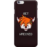 GET WRECKED - Fox iPhone Case/Skin