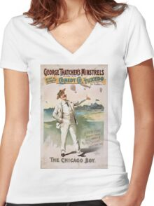 Performing Arts Posters George Thatchers Minstrels allied with Rich Harris Comedy Co in Tuxedo by Ed Marble 1745 Women's Fitted V-Neck T-Shirt