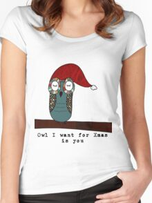 Owl I Want for Xmas Is You Women's Fitted Scoop T-Shirt