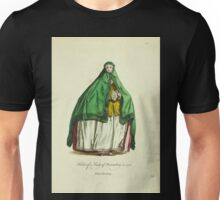 Habit of a lady of Nuremberg in 1755 Fille de Nuremberg 150 Unisex T-Shirt