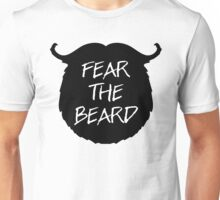Fear The Beard Funny Quote Unisex T-Shirt