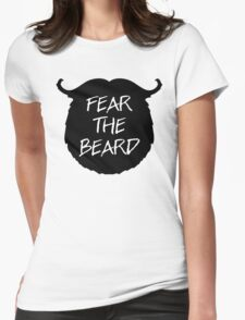 Fear The Beard Funny Quote Womens Fitted T-Shirt