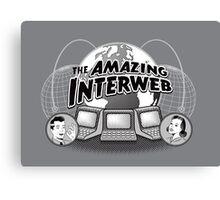 The Amazing Interweb Canvas Print