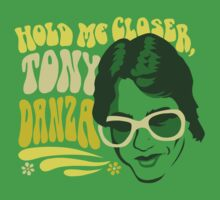 Hold Me Closer, Tony Danza - T-Shirt - Green by Drew Gilbert