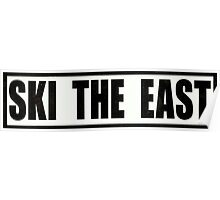 Ski the East Poster
