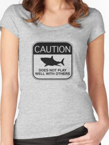 Caution - Does Not Play Well With Others Women's Fitted Scoop T-Shirt