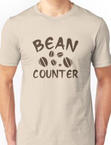Bean Counter Unisex T-Shirt
