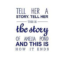 The story of Amelia Pond Photographic Print