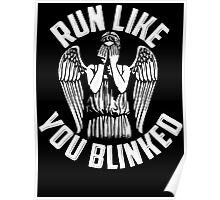 run like you blinked  Poster