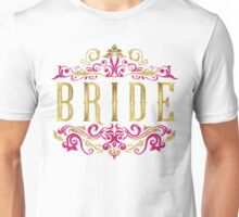 Bride Gold Foil Pink Glitter Appearance Ornate Scroll Wedding Bachelorette Bridal Shower Engagement Unisex T-Shirt