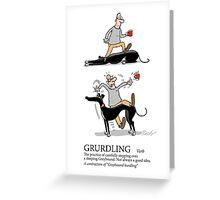 Greyhound Glossary: Grurdling Greeting Card