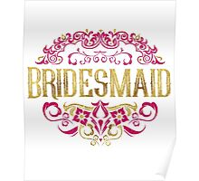 Bridesmaid Bride Gold Foil Pink Glitter Appearance Ornate Scroll Wedding Bachelorette Bridal Shower Engagement Poster
