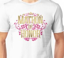 Matron Of Honor Bridesmaid Bride Gold Foil Pink Glitter Appearance Ornate Scroll Wedding Bachelorette Bridal Shower Engagement Unisex T-Shirt