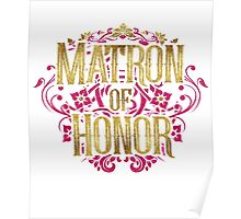 Matron Of Honor Bridesmaid Bride Gold Foil Pink Glitter Appearance Ornate Scroll Wedding Bachelorette Bridal Shower Engagement Poster