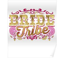 Bride Tribe Bridesmaid Bestie Bride Gold Foil Pink Glitter Appearance Ornate Scroll Wedding Bachelorette Party Hens Night Bridal Shower Engagement Poster