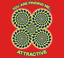 You are finding me attractive - Optical Illusion, hypnotic, hypnosis design Unisex T-Shirt